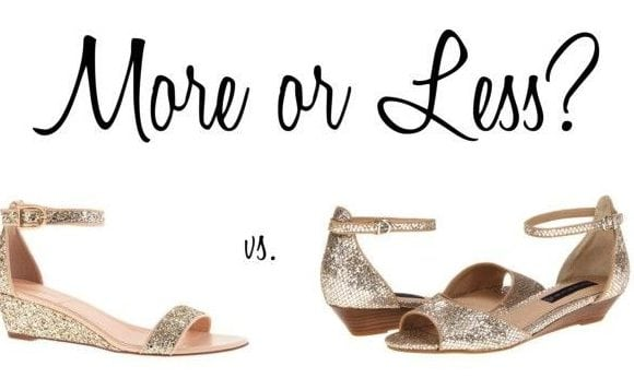 More or Less? {Sparkly Sandals}
