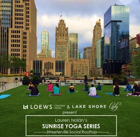 Loews Chicago + Lake Shore Lady Yoga Series!