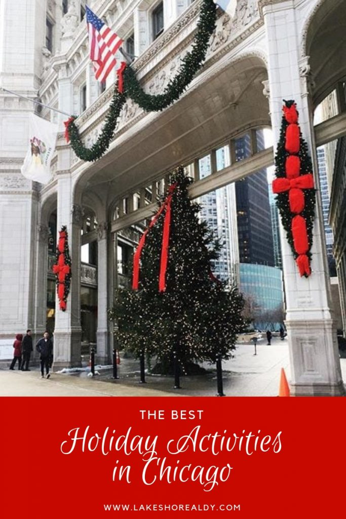 The Best Holiday Activities in Chicago - Lake Shore Lady