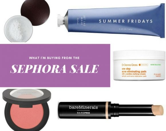What I'm Buying From The Sephora Spring Bonus Sale