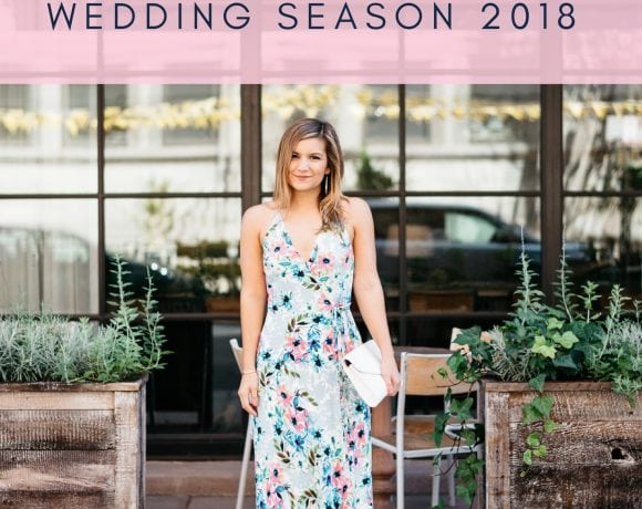The Ultimate Wedding Season Dress Guide for 2018