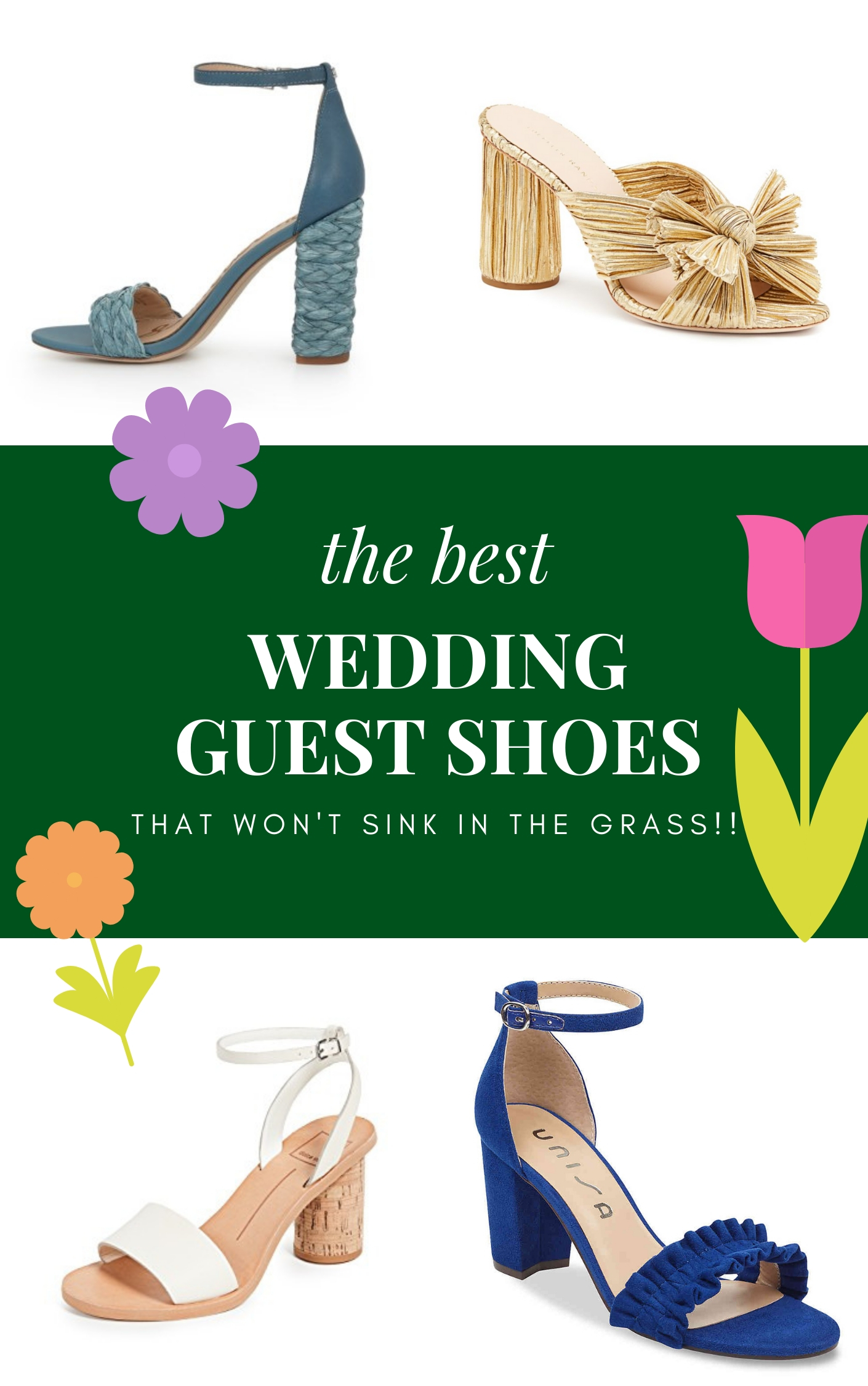 bf5d3782f85 The Best Wedding Guest Shoes (Including heels that don't sink in grass!)