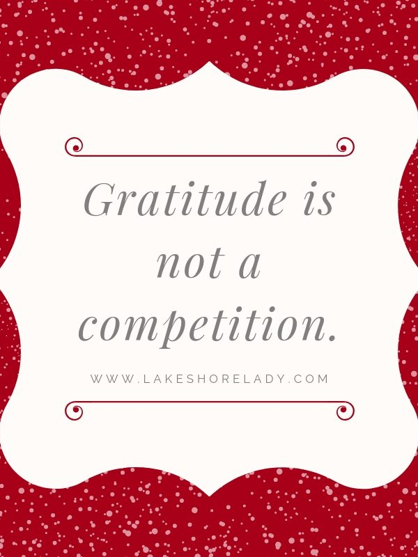 Gratitude is NOT a competition. (1)