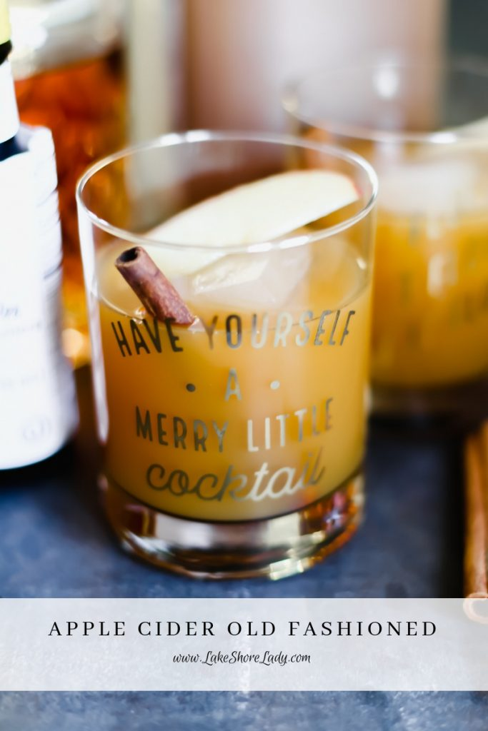 Apple Cider Old Fashioned - Lake Shore Lady