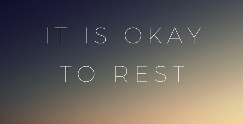 Mindful Monday V8: It is okay to rest