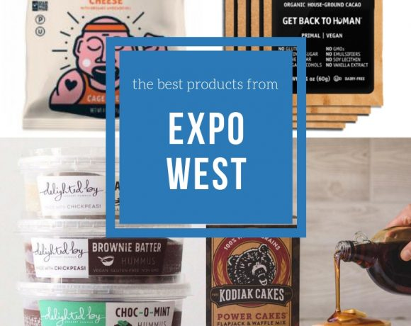 The Best Natural Products at Expo West!