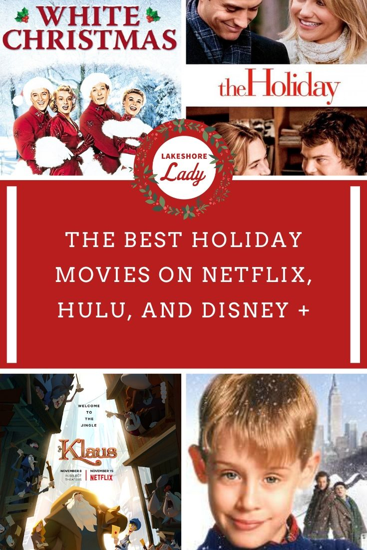 The Best Holiday Movies on Netflix, Hulu, and Disney