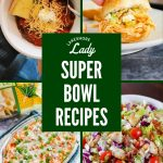 8 Super Bowl Recipes