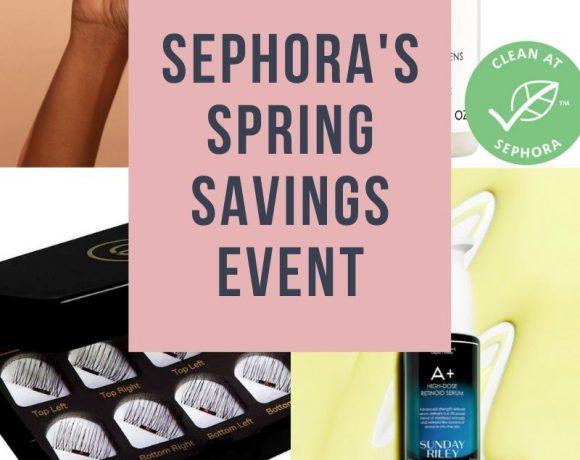Sephora's Spring Savings Event