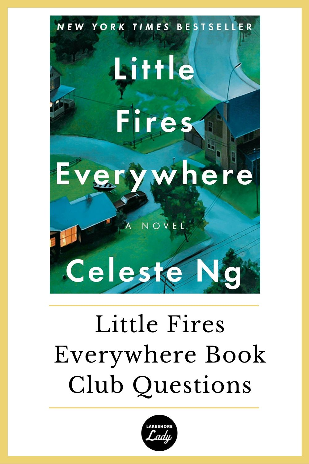 Little Fires Everywhere Book Club Questions