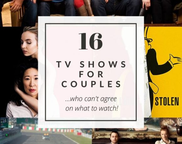 16 TV Shows for Couples (Who Can't Agree On What To Watch!)
