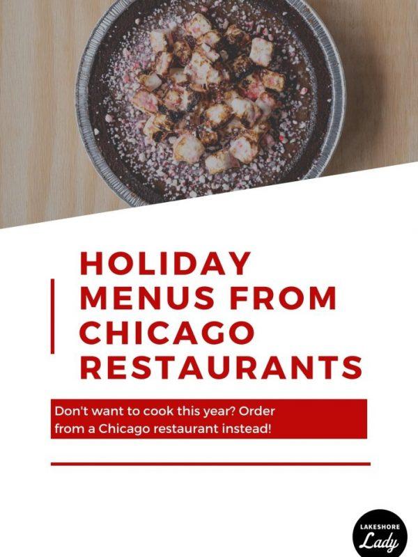 Chicago Restaurants Offering Special Holiday Menus